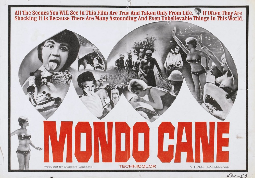 http://weirdmovievillage.files.wordpress.com/2011/08/mondo_cane_poster_03.jpg?w=1000